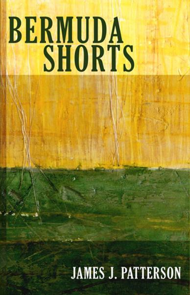Bermuda Shorts By: James Patterson