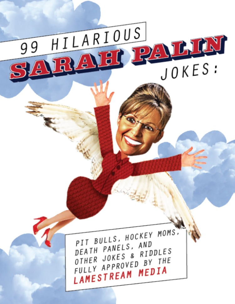 99 Hilarious Sarah Palin Jokes