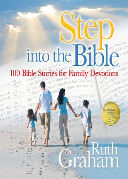 Step into the Bible By: Ruth   Graham