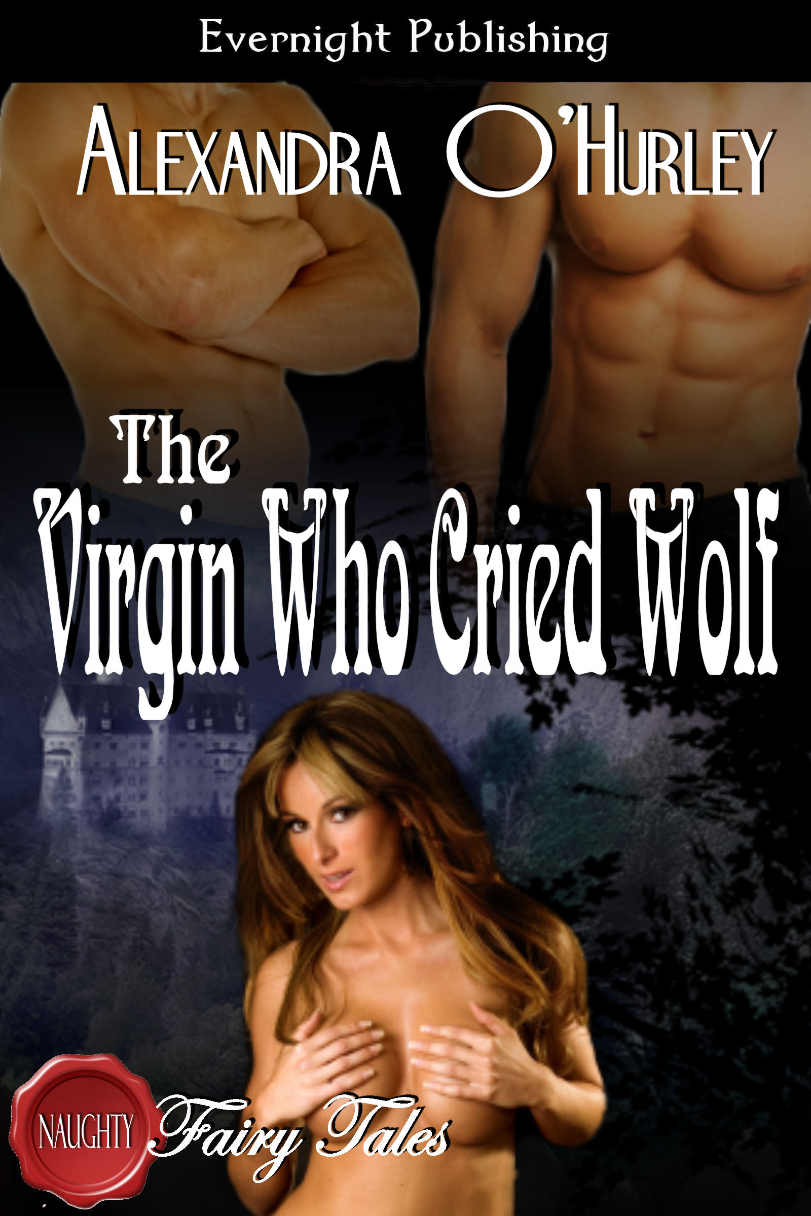 The Virgin Who Cried Wolf