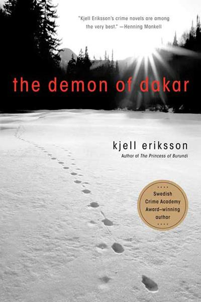 The Demon of Dakar By: Kjell Eriksson