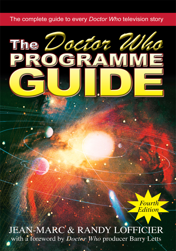 The Doctor Who Programme Guide By: Jean-Marc Lofficier, Randy Lofficier