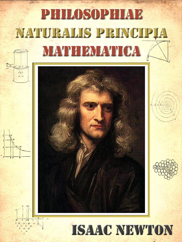 Philosophiae Naturalis Principia Mathematica by Isaac Newton (Latin) [Annotated]