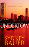 Undertow: A David Cavanaugh Novel 1: