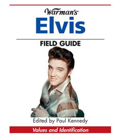 Warman's Elvis Field Guide: Values & Identification