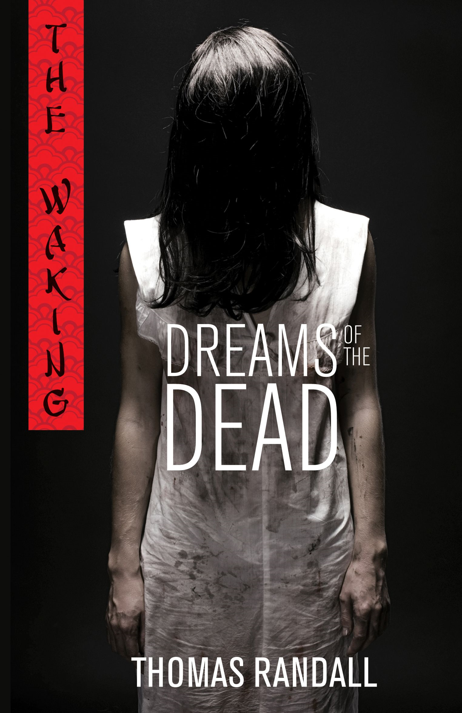 The Waking: Dreams of the Dead By: Thomas Randall