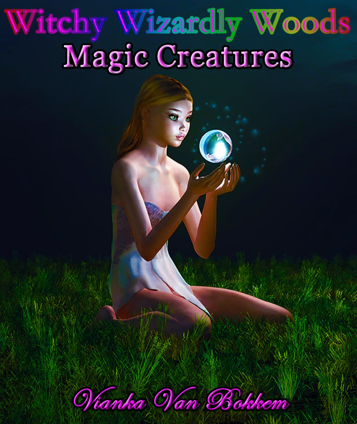 Witchy Wizardly Woods: Magic Creatures