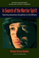 download In Search of the Warrior Spirit, Fourth Edition: Teaching Awareness Disciplines to the Green Berets book