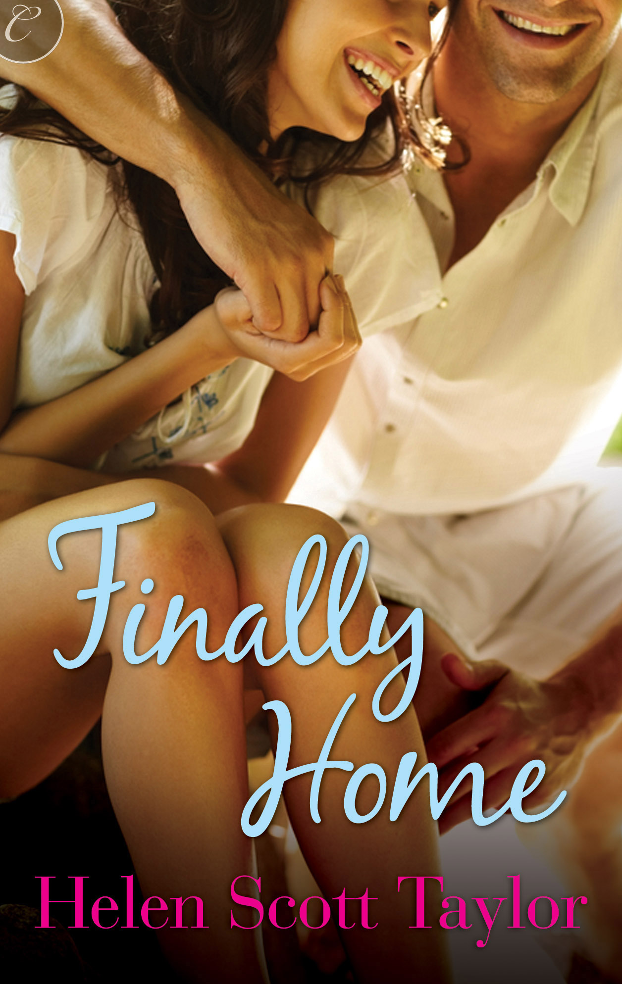 Finally Home By: Helen Scott Taylor