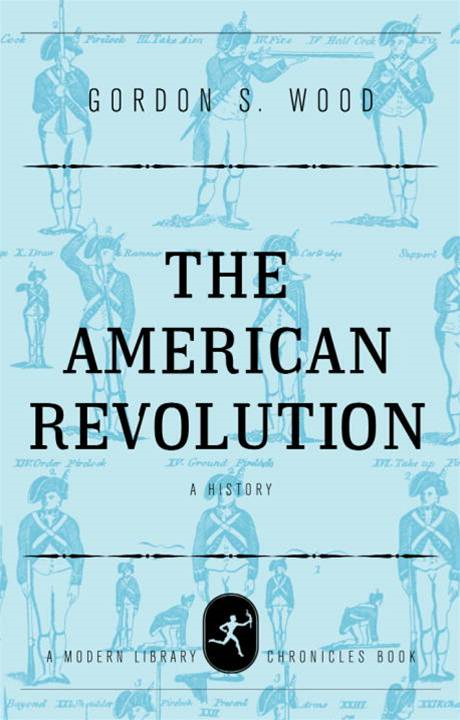 The American Revolution By: Gordon S. Wood