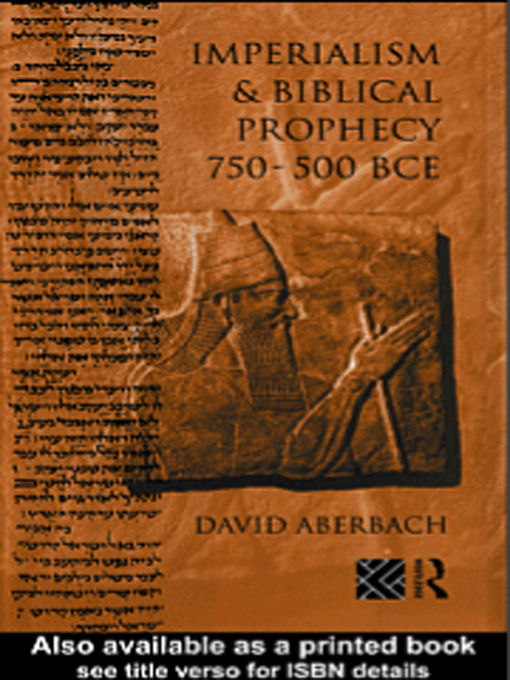 Imperialism and Biblical Prophecy 750-500 BCE