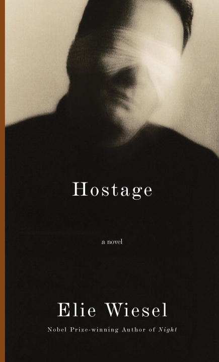 Hostage By: Elie Wiesel
