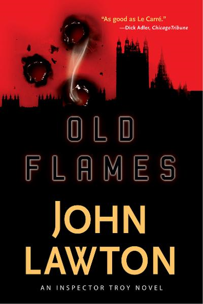 Old Flames By: John Lawton