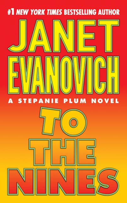 To the Nines By: Janet Evanovich