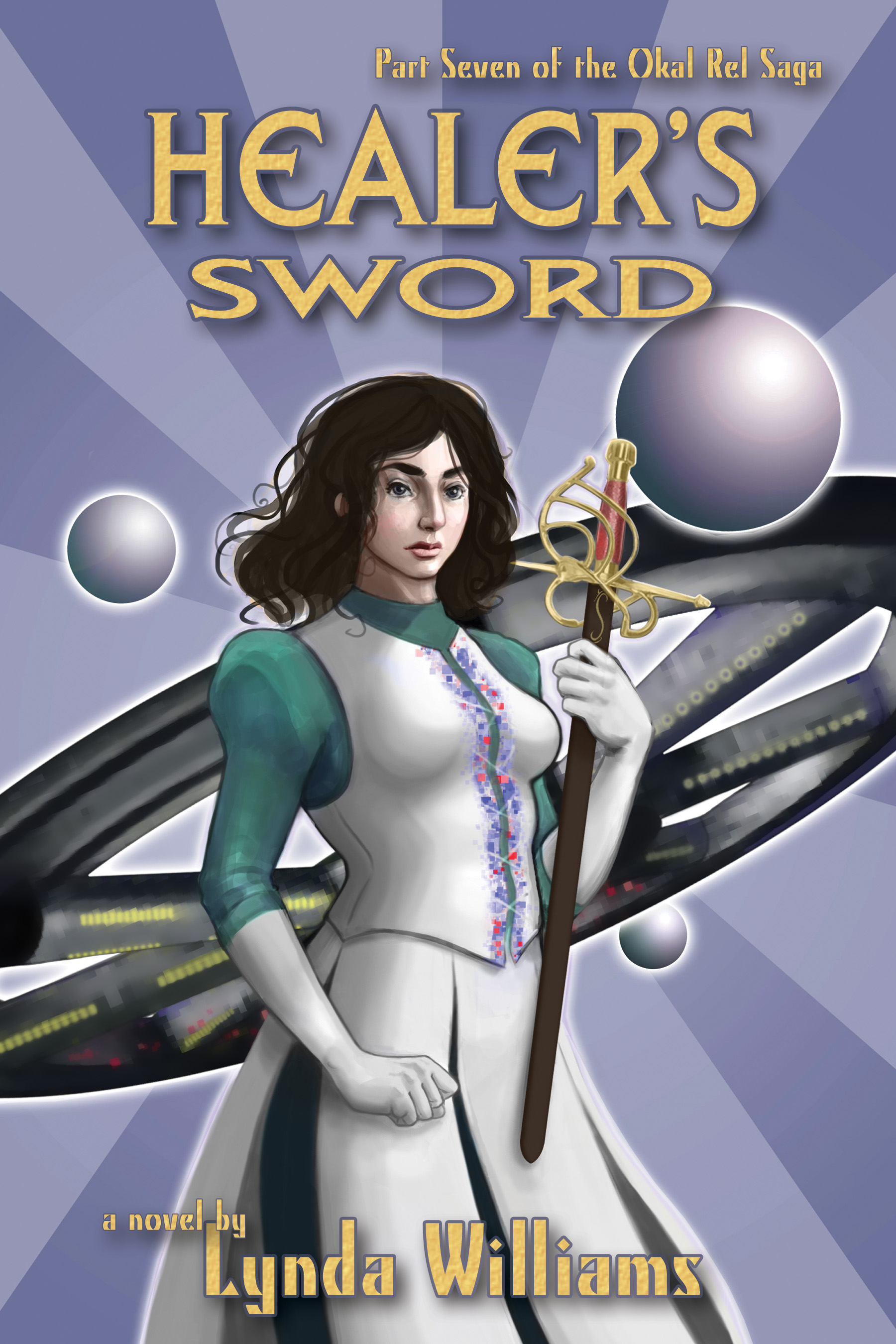 (7) Healer's Sword By: Lynda Williams