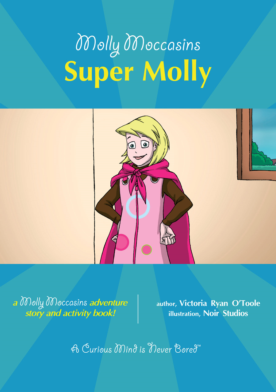 Super Molly By: Victoria Ryan O'Toole,Urban Fox Studios
