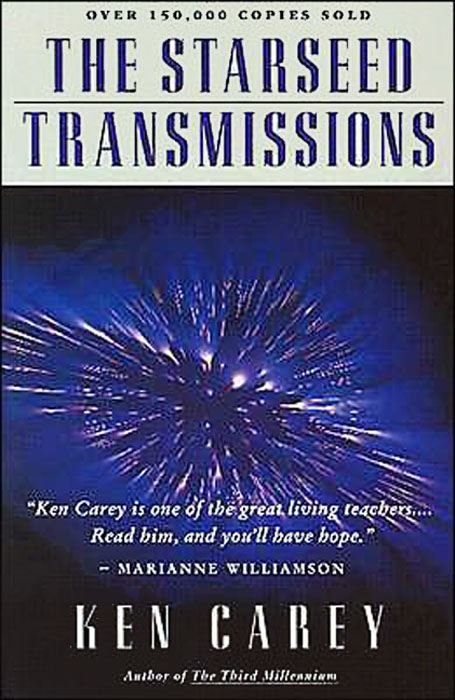 The Starseed Transmissions By: Ken Carey