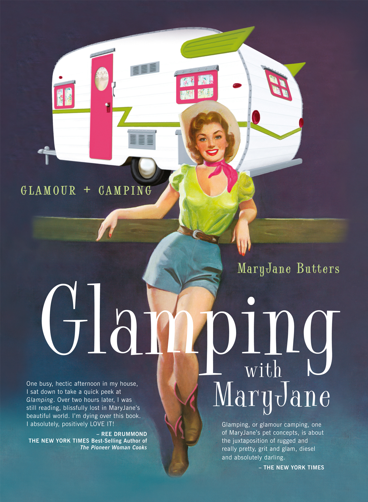 Glamping with Mary Jane By: MaryJane Butters