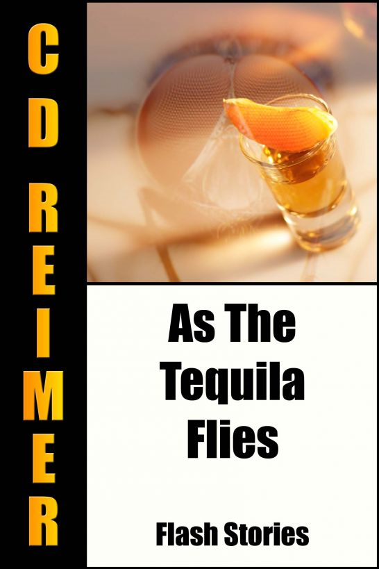 As The Tequila Flies