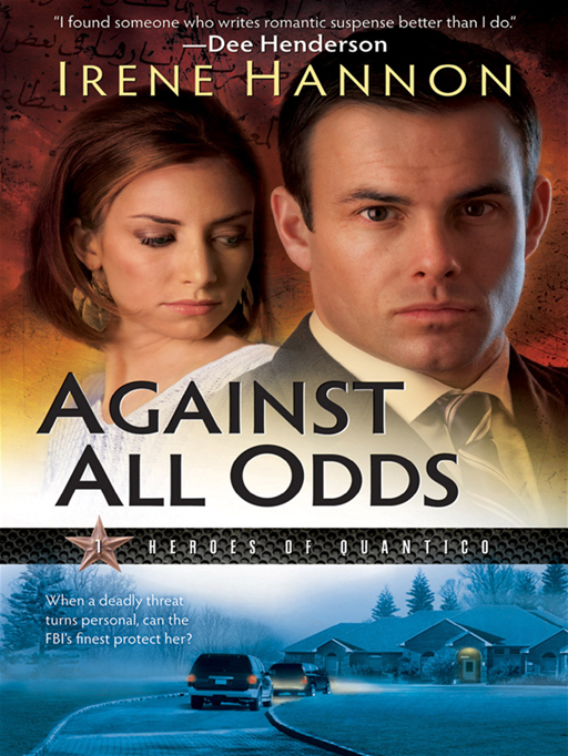 Against All Odds (Heroes of Quantico Book #1)