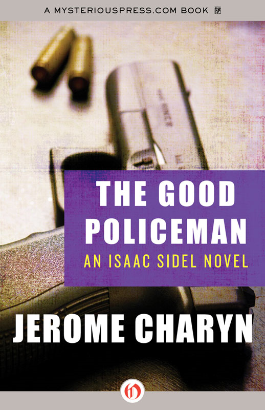 The Good Policeman By: Jerome Charyn