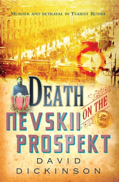 Death on the Nevskii Prospekt By: David Dickinson