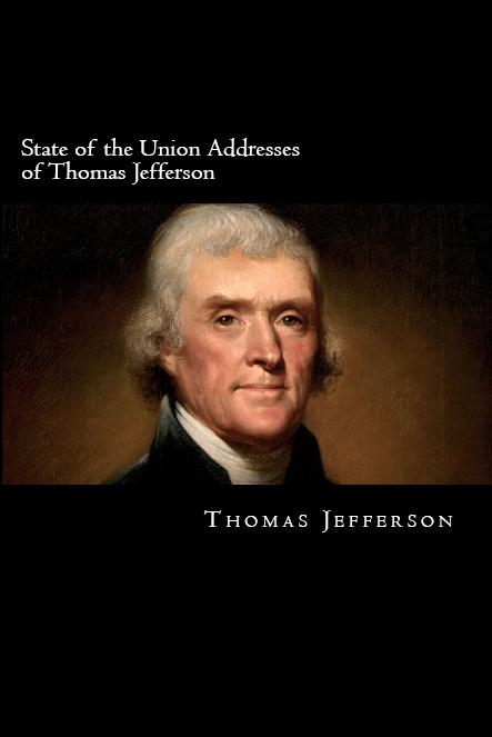 State of the Union Addresses of Thomas Jefferson