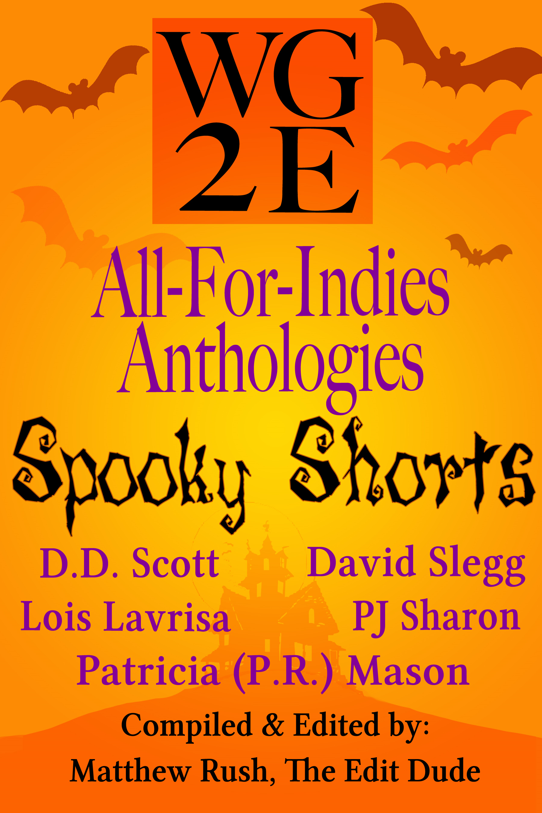 The WG2E All-For-Indies Anthologies: Spooky Shorts Edition