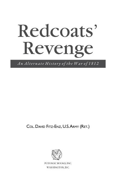 Redcoats' Revenge: An Alternate History of the War of 1812