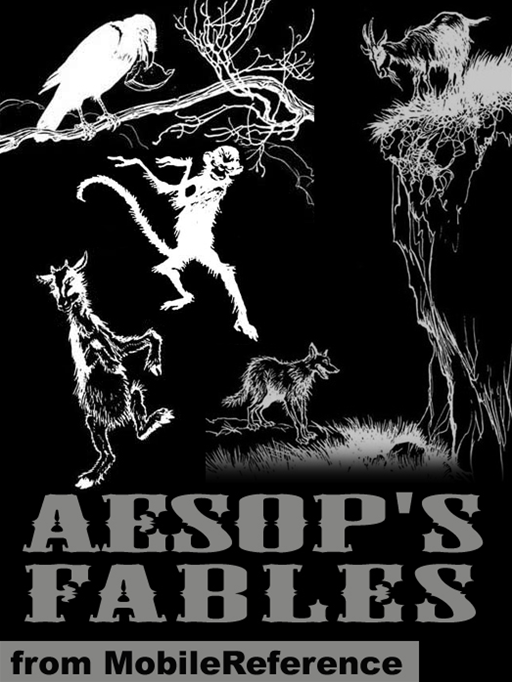 Aesop's Fables. Illustrated: Four Illustrated Versions. 387 Fables.  (Mobi Classics) By: Aesop