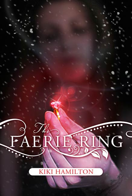 The Faerie Ring By: Kiki Hamilton