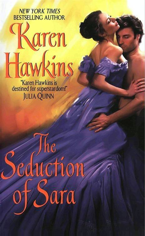 The Seduction of Sara By: Karen Hawkins