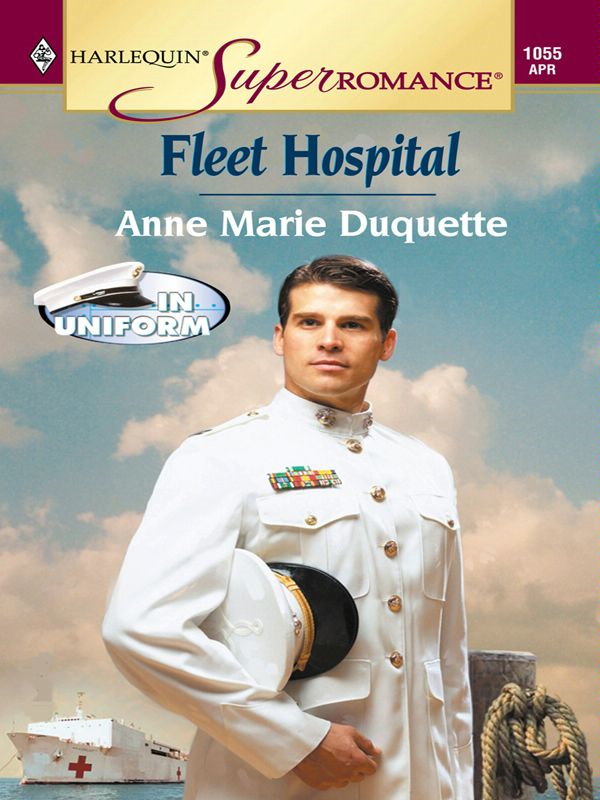 Fleet Hospital By: Anne Marie Duquette