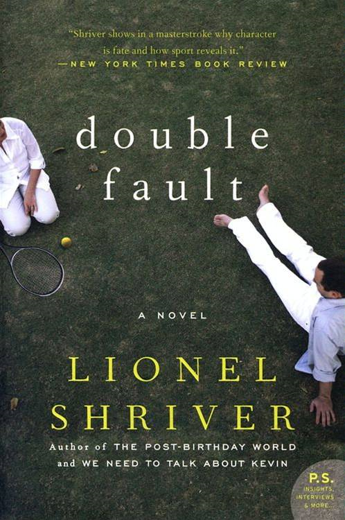 Double Fault By: Barrington Saddler LLC,Lionel Shriver
