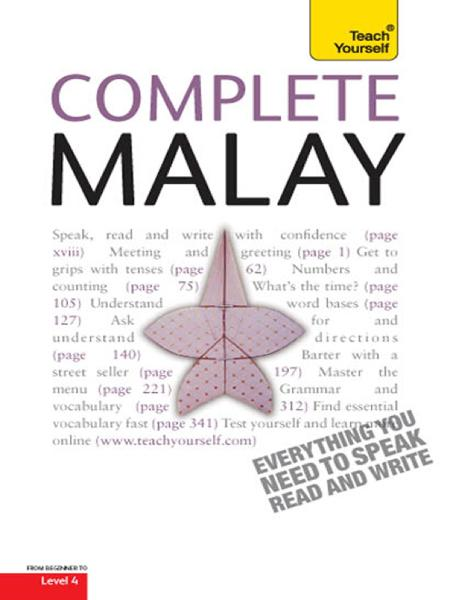 Complete Malay (Bahasa Malaysia): Teach Yourself Complete Malay (Bahasa Malaysia) (Learn Malay with Teach Yourself)