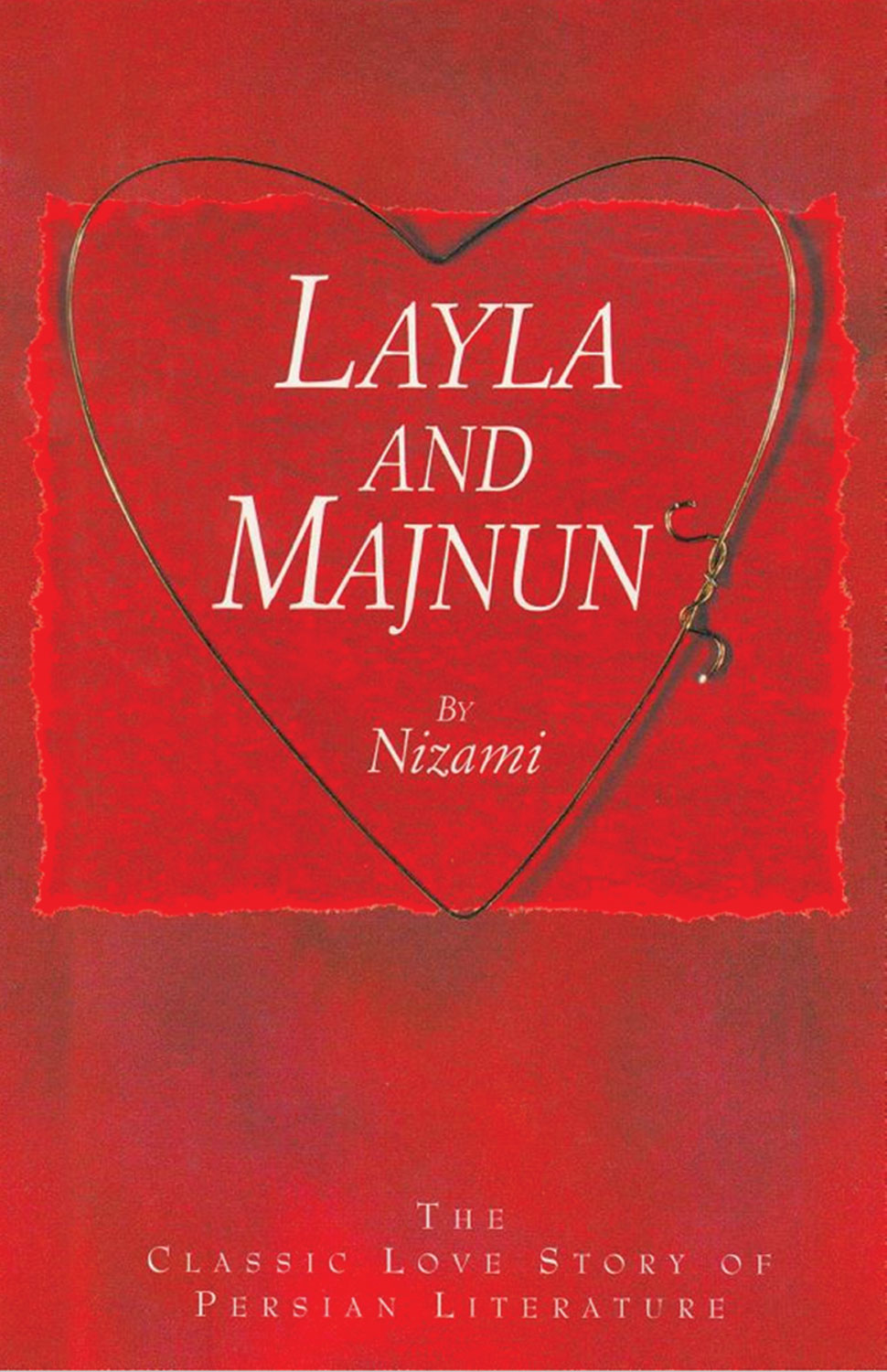 Layla and Majnun By: Nizami
