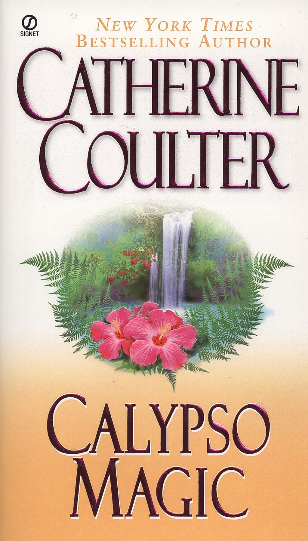 Calypso Magic By: Catherine Coulter