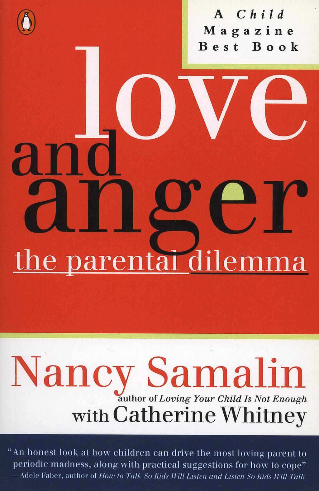 Love and Anger By: Catherine Whitney,Nancy Samalin