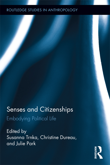 Senses and Citizenships: Embodying Political Life