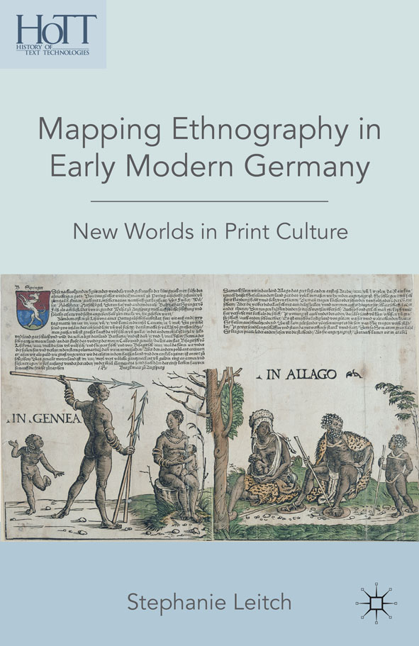 Mapping Ethnography in Early Modern Germany New Worlds in Print Culture