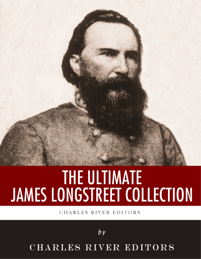 The Ultimate James Longstreet Collection