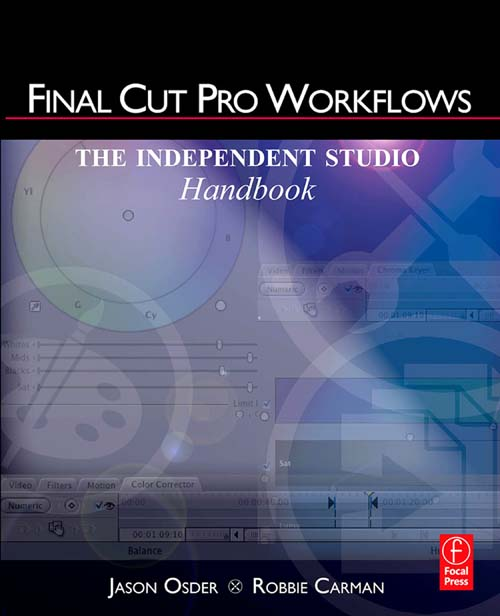 Final Cut Pro Workflows The Independent Studio Handbook