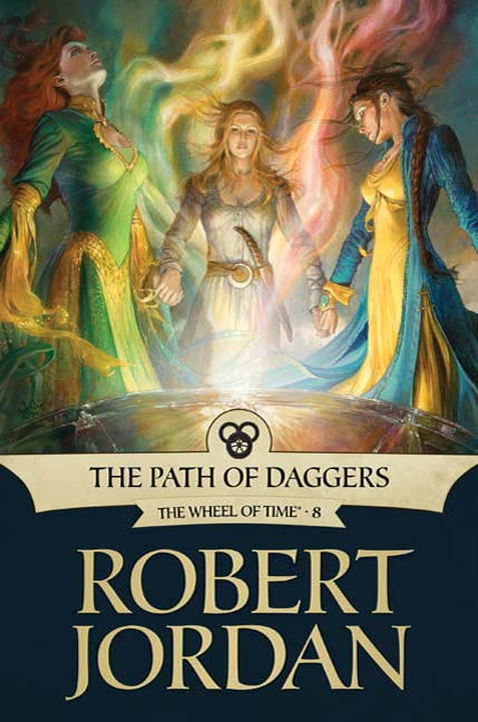 The Path of Daggers By: Robert Jordan