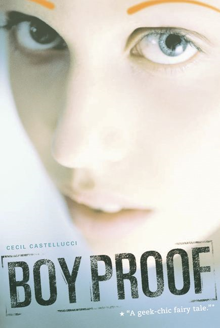 Boy Proof By: Cecil Castellucci