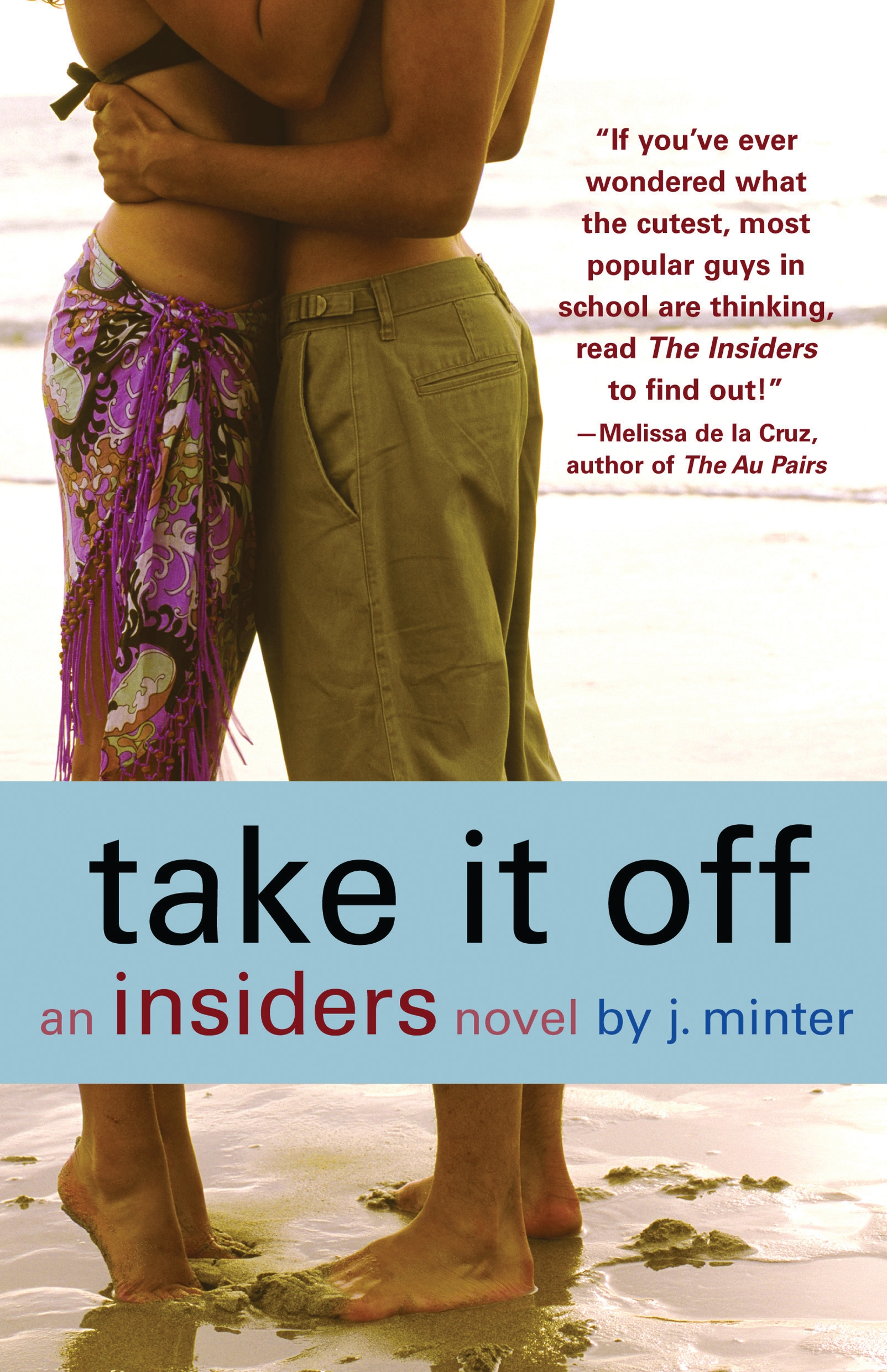 Take It Off: An Insiders Novel By: J. Minter