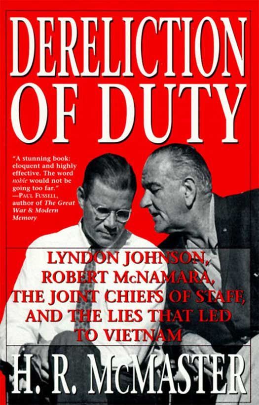 Dereliction of Duty By: H. R. McMaster