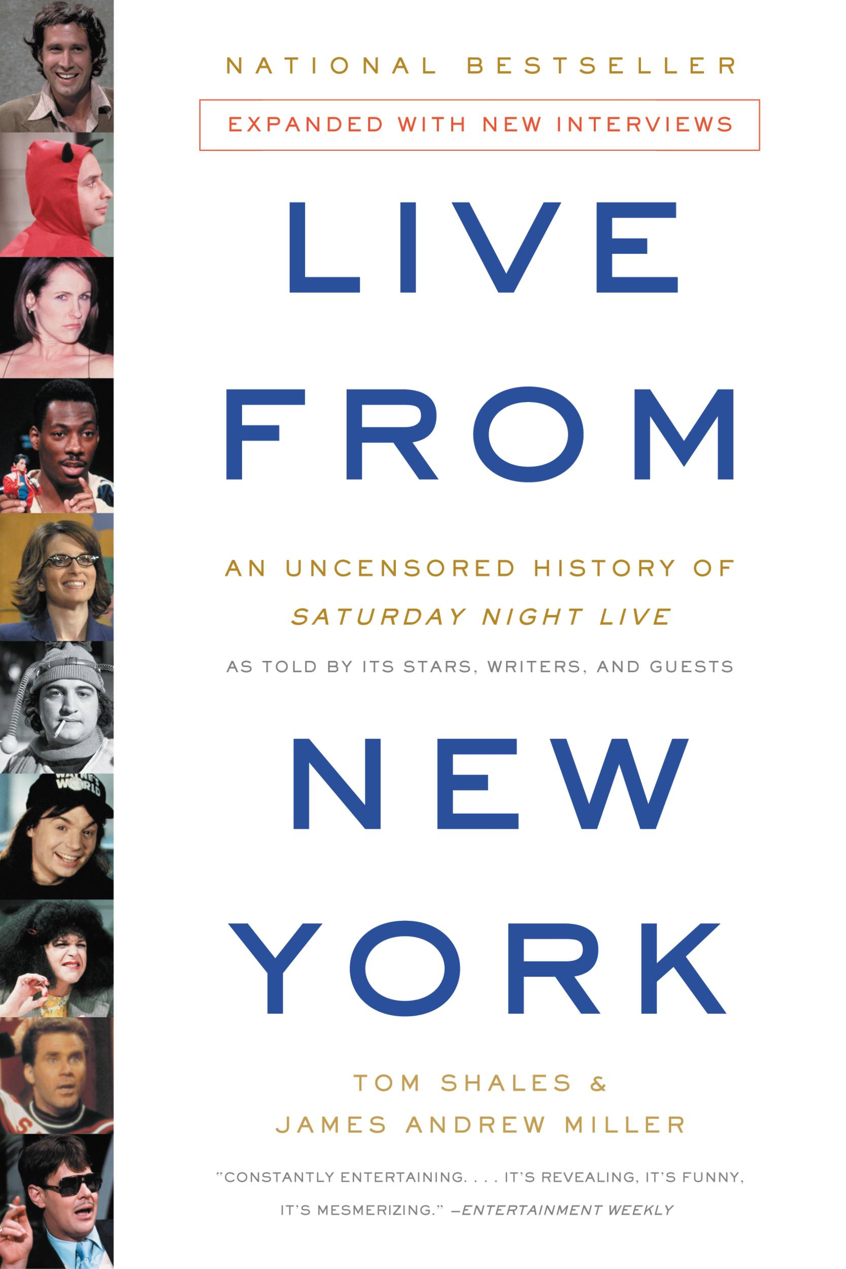 Live From New York By: James Andrew Miller,Tom Shales