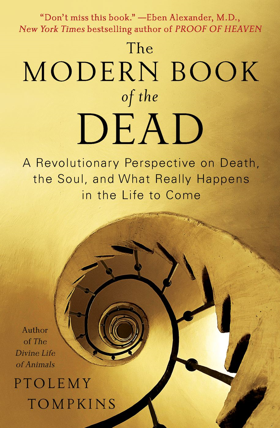 The Modern Book of the Dead By: Ptolemy Tompkins