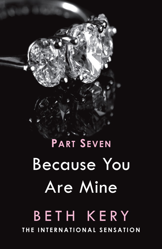 Because I Need To Because You Are Mine Series #1