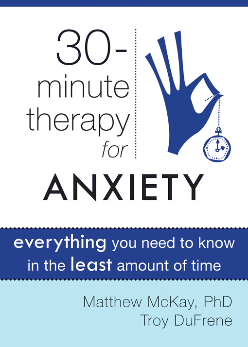 Thirty-Minute Therapy for Anxiety